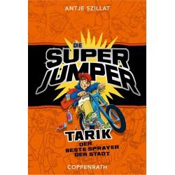 Die Superjumper 3: Tarik, der beste Sprayer der Stadt