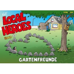Local Heroes: Gartenfreunde (Band 17)