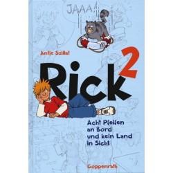 Rick: Acht Pfeifen an Board und kein Land in Sicht (Band 2)