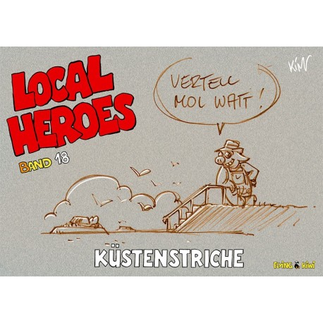 Local Heroes: Küstenstriche (Band 18)