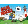 Local Heroes: Neues aus Hedwig Holzbein (Band 1)