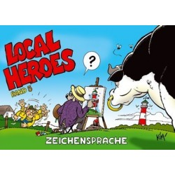 Local Heroes: Zeichensprache (Band 5)