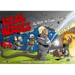 Local Heroes: Alarm in Güllerup (Band 6)
