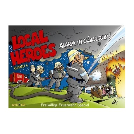 Local Heroes: Alarm in Güllerup (Band 6)