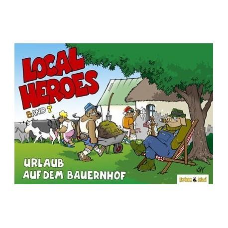 Local Heroes: Urlaub auf dem Bauernhof (Band 7)