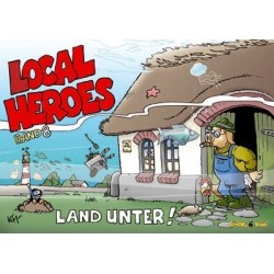 Local Heroes: Land unter (Band 8)