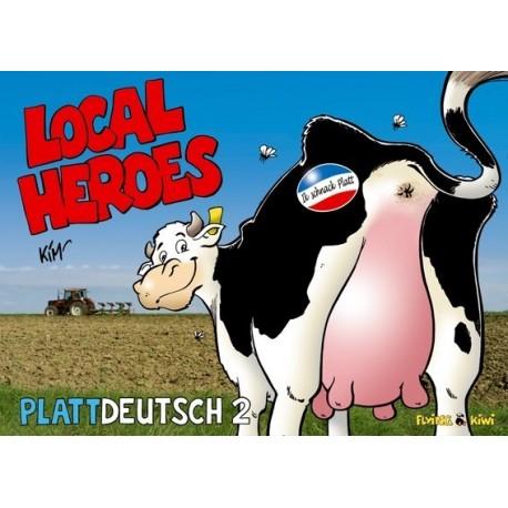 Local Heroes: Plattdeutsch 2 (Sonderband, plattdeutsch)