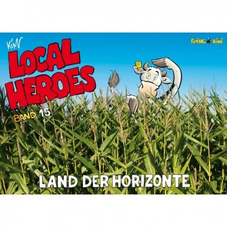 Local Heroes: Land der Horizonte (Band 15)