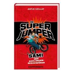 Die Super Jumper: Sami, der Schlangenbeschwörer (Band 2)