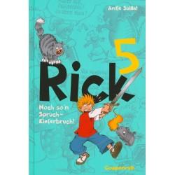 Rick: Noch so´n Spruch - Kieferbruch! (Band 5)